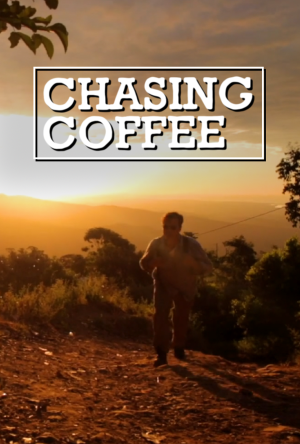 Chasing Coffee